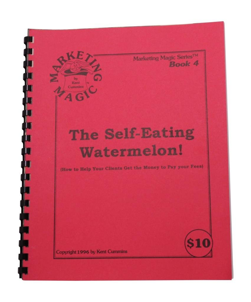 Self-Eating Watermelon Book by Kent Cummins